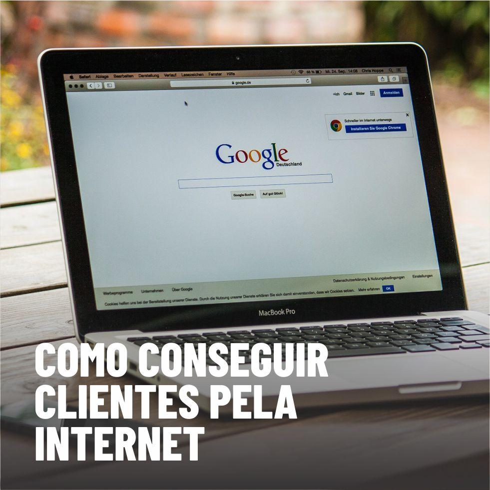 Como conseguir clientes por meio da internet