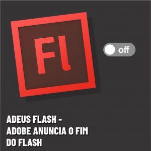 Adobe anuncia fim do flash